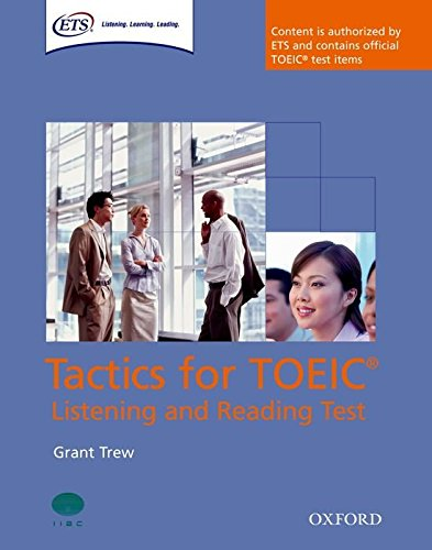 TACTICS FOR TOEIC. LISTENING AND READING TEST. STUDENT S BOOK