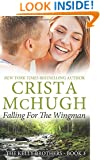 Falling for the Wingman (The Kelly Brothers) (Volume 3)