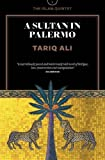 A Sultan in Palermo: A Novel (The Islam Quintet)