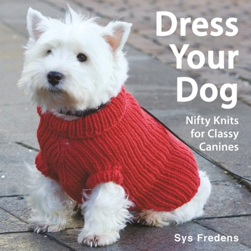 Dress Your Dog: Nifty Knits For Classy Canines front-117247