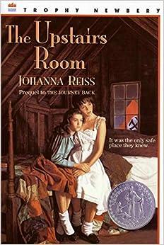 The Upstairs Room Trophy Newbery Johanna Reiss
