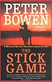 The Stick Game (Gabriel Du Pre Mystery) (0312326149) by Bowen, Peter