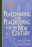 img - for Peacemaking and Peacekeeping for the New Century book / textbook / text book