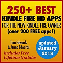 250+ Best Kindle Fire HD Apps for the New Kindle Fire Owner (Over 200 FREE APPS Reviewed)