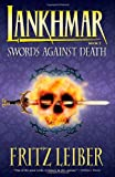 Lankhmar Book 2: Swords Against Death (Bk. 2) (1595820760) by Fritz Leiber