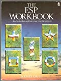 img - for The Esp Workbook: How to Awaken and Use Your Psychic Power book / textbook / text book