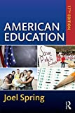 img - for American Education (Sociocultural, Political, and Historical Studies in Education) book / textbook / text book