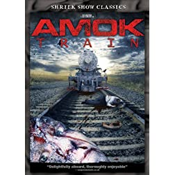 Amok Train (Shriek Show Classics)