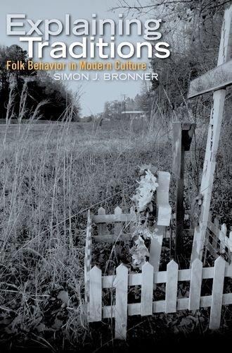 Explaining Traditions: Folk Behavior in Modern Culture