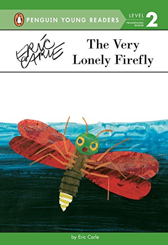 The Very Lonely Firefly (Penguin Young Readers)