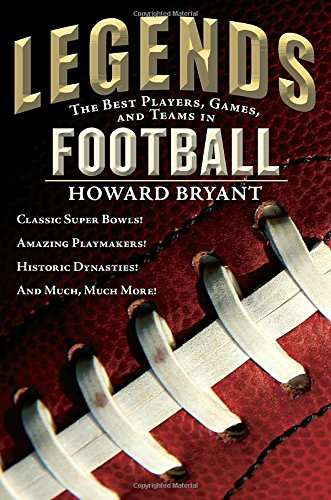 Legends: The Best Players, Games, and Teams in Football (Football Nonfiction compare prices)