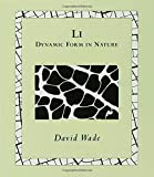 Li: Dynamic Form in Nature (Wooden Books) (0802714102) by Wade, David