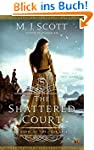The Shattered Court: A Novel of the F...