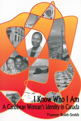 I Know Who I Am: A Caribbean Woman's Identity in Canada