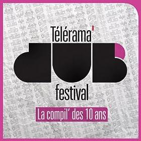 T�l�rama Dub Festival (La compil' des 10 ans)