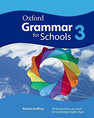 Oxford grammar for schools. Student's book. Per la Scuola media. Con DVD-ROM: Grammar for Schools 3: Student's Book and DVD-ROM