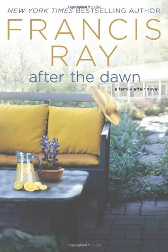 Image of After the Dawn: A Family Affair Novel