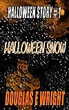Halloween Snow (Halloween Stories Book 1)