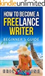 HOW TO BECOME A FREELANCE WRITER: STE...