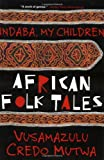 img - for Indaba My Children: African Folktales book / textbook / text book