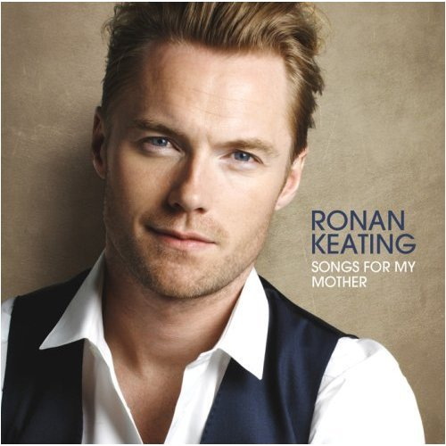 Ronan Keating - Songs For My Mother - Zortam Music