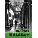 Obliviousby Neil Schiller