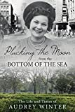 img - for Plucking the Moon from the Bottom of the Sea book / textbook / text book