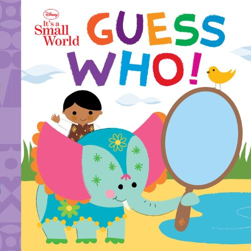 Guess Who! (Disney: It's a Small World)
