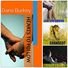 Hearts to Follow Series (#1-3) (       UNABRIDGED) by Dana Burkey Narrated by Brittany Morgan Williams