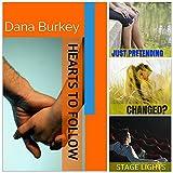 Hearts to Follow Series (#1-3) ~ Dana Burkey