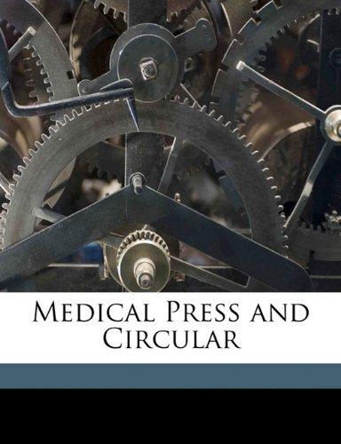 Medical Press and Circular Volume 4036