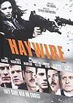 Haywire (Bilingual)