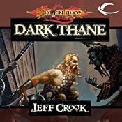 Dark Thane: Dragonlance: The Age of Mortals, Book 3 | Jeff Crook