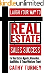 Laugh Your Way to Real Estate Sales S...