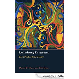 Radicalizing Enactivism: Basic Minds without Content (English Edition)
