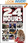 24 Hours in Journalism