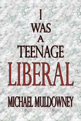 I Was a Teenage Liberal