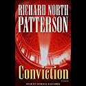 Conviction (       UNABRIDGED) by Richard North Patterson Narrated by Patricia Kalember