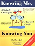 img - for Knowing Me, Knowing You: A Multiple-Choice Quiz for Engaged Couples book / textbook / text book