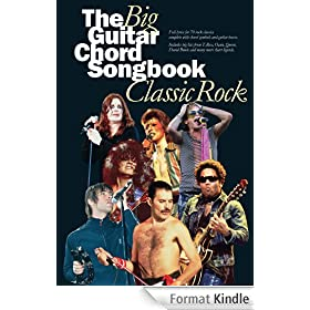 The Big Guitar Chord Songbook: Classic Rock [Lyrics & Chords]