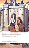The Romance of the Rose (Oxford World's Classics) Guillaume de Lorris