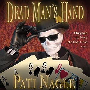 Dead Man's Hand | [Pati Nagle]