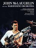 John McLaughlin And The Mahavishnu Orchestra -Full Scores - Guitar Tab Songbook by John McLaughlin (2007-04-01)