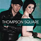 Are You Gonna Kiss Me Or Not ~ Thompson Square