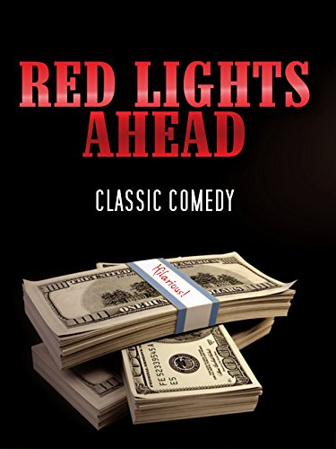 Red Lights Ahead: Classic Comedy
