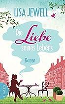 Die Liebe Seines Lebens: Roman (german Edition)