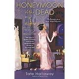 Honeymoon of the Dead (Paranormal Romance (Berkley)) ~ Tate Hallaway