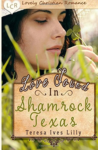 Love Found in Shamrock Texas