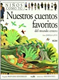 Nuestros Cuentos Favoritos del Mundo Entero (Spanish Edition) (8480763272) by Jamila Gavin