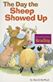 The Day the Sheep Showed Up (Houghton Mifflin reading) (0618061908) by David M. McPhail